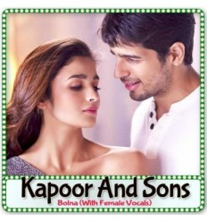 Bolna With Female Vocals - Kapoor & Sons (MP3 Format)