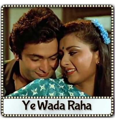 Ye Wada Raha