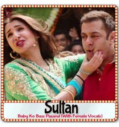 Baby Ko Bass Pasand With Female Vocals - Sultan