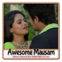 Wanna Wanna Fun With Male Vocals - Awesome Mausam