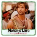 Sarsariya (With Male Vocals) - Mohenjo Daro