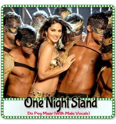 Do Peg Maar (With Male Vocals) - One Night Stand