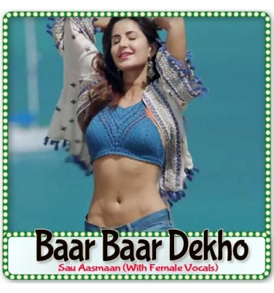 Sau Aasmaan (With Female Vocals) - Baar Baar Dekho