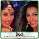 Teri Banegi Yeh Dulhaniya (With Female Vocals) - Dosti (MP3 Format)