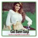 Gal Bann Gayi (With Female Vocals)
