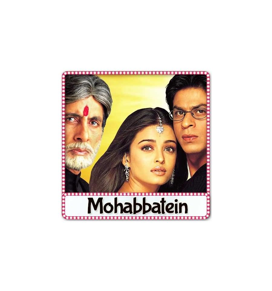 Mohabbatein songs