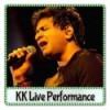 Kya Mujhe Pyar Hai KK Live