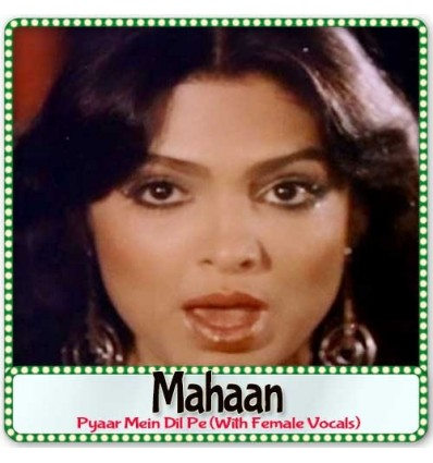 Pyaar Mein Dil Pe (With Female Vocals) - Mahaan