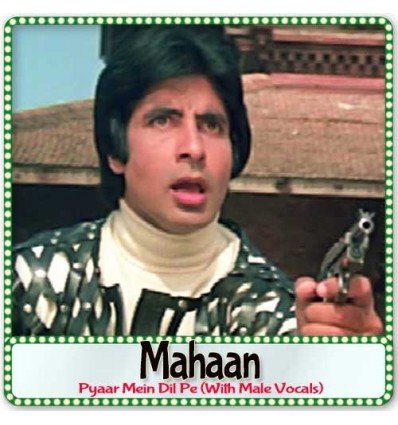 Pyaar Mein Dil Pe (With Male Vocals) - Mahaan