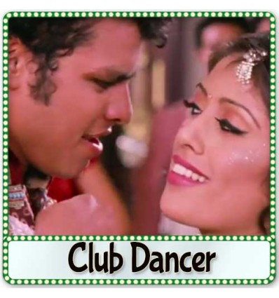 Tere Roop Da Nazara - Club Dancer (MP3 Format)