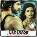 Pee Dala Maine (With Female Vocals) - Club Dancer (MP3 Format)
