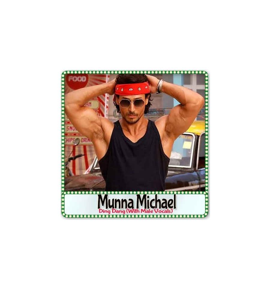Ding Dang (With Male Vocals) Karaoke | Munna Michael Karaoke
