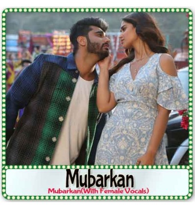Mubarakan(With Female Vocals)