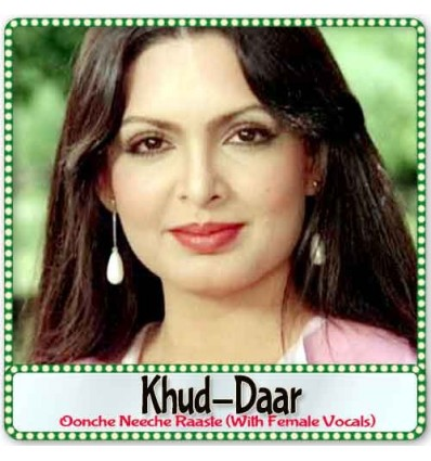 Oonche Neeche Raaste (With Female Vocals) - Khud-Daar