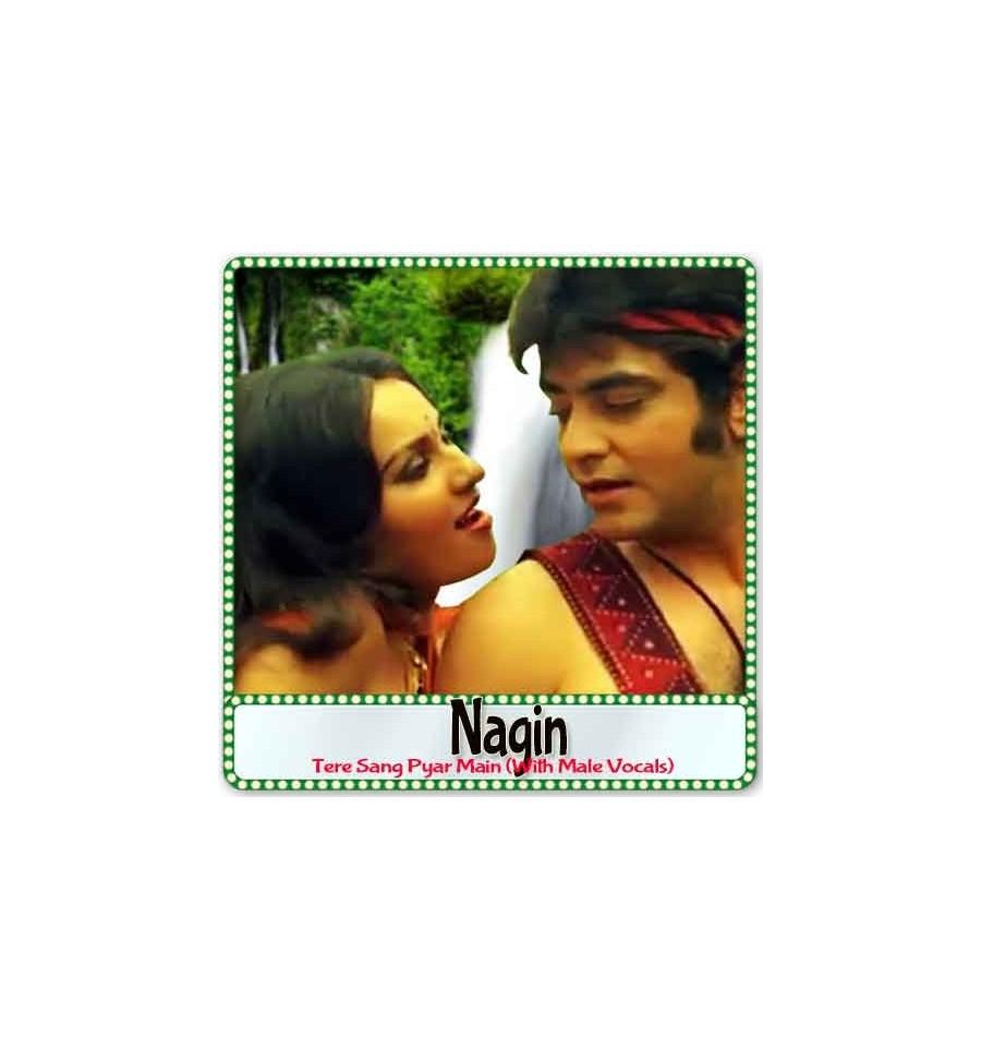 Tere Sang Pyar Main (With Male Vocals) Karaoke | Nagin Karaoke