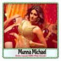 Shake karaan (With Male Vocals) - Munna Michael