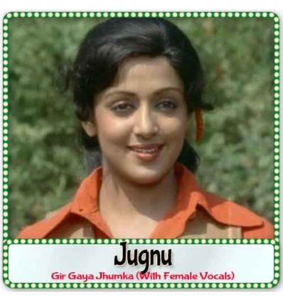 Gir Gaya Jhumka (With Female Vocals)