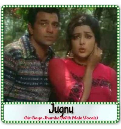 Gir Gaya Jhumka (With Male Vocals)