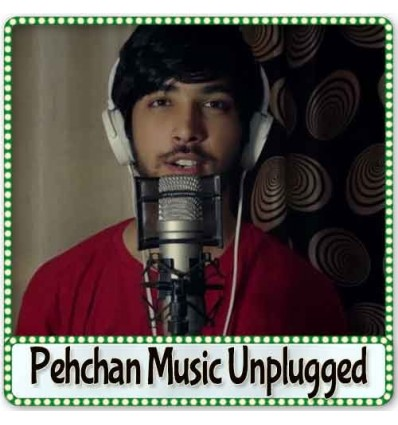 90s Pop - Mashup Indie Pop Hits - Pehchan Music Unplugged (MP3 Format)