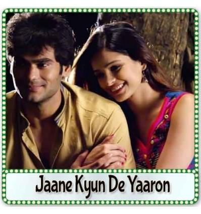 Jaane Kyun De Yaaron