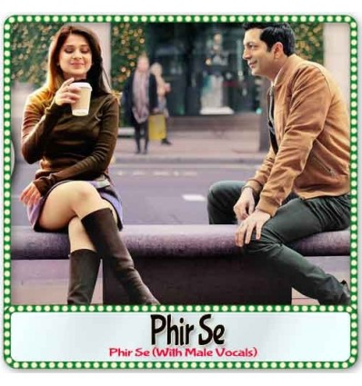 Phir Se (With Male Vocals)