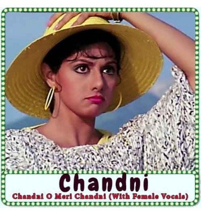 Chandni O Meri Chandni (With Female Vocals) Karaoke
