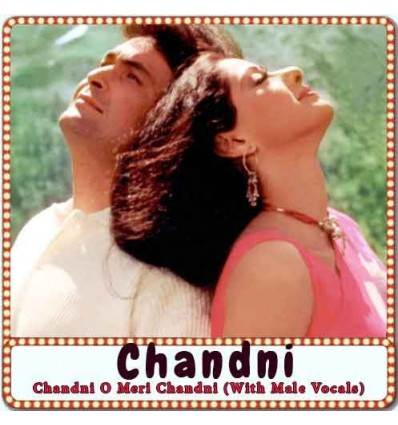 Chandni O Meri Chandni (With Male Vocals) Karaoke