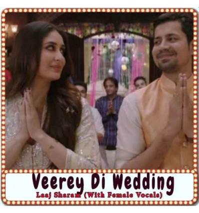 Laaj Sharam (With Female Vocals) Karaoke - Veerey Di Wedding (MP3 Format)