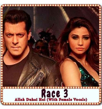 Allah Duhai Hai (With Female Vocals) Karaoke - Race 3 (MP3 Format)