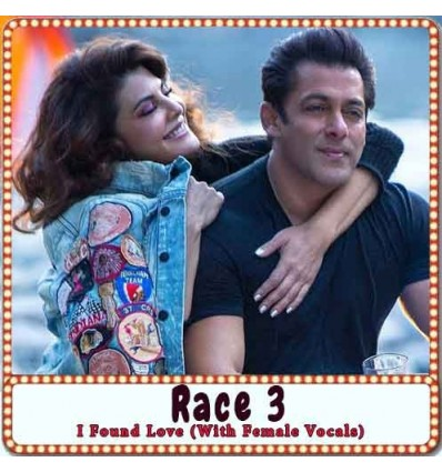 I Found Love (With Female Vocals) Karaoke - Race 3 (MP3 Format)
