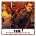 Party Chale On (With Female Vocals) Karaoke - Race 3 (MP3 Format)