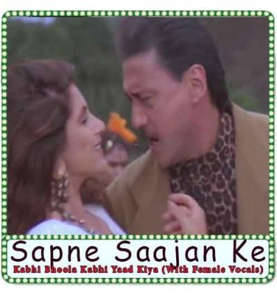 Kabhi Bhoola Kabhi Yaad Kiya (With Female Vocals) Karaoke - Sapne Saajan Ke (MP3 Format)
