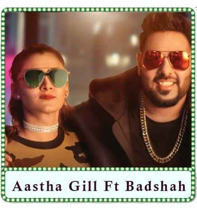 Buzz Karaoke - Aastha Gill Ft Badshah (MP3 Format)