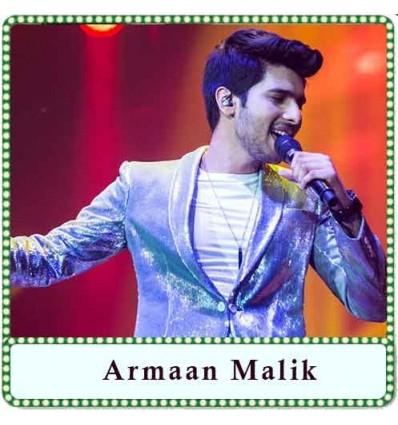 Ghar Se Nikalte Hi Karaoke - Armaan Malik (MP3 Format)