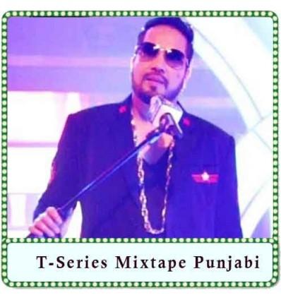 Mauja Hi Mauja-Saj Dhaj Ke Karaoke - T-Series Mixtape Punjabi (MP3 Format)