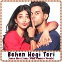 Jaanu Meri Jaan (With Female Vocals) Karaoke - Behen Hogi Teri (MP3 Format)