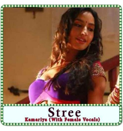 Kamariya (With Female Vocals) Karaoke - Stree