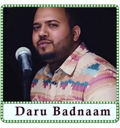 Daru Badnaam Karti Karaoke - Daru Badnaam