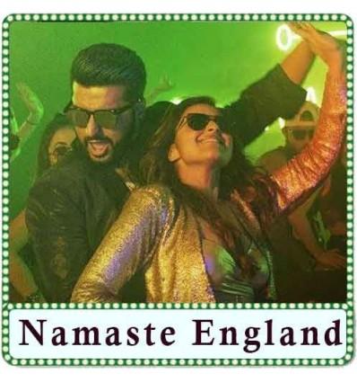 Proper Patola Karaoke - Namaste England
