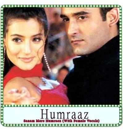 Sanam Mere Humraaz (With Female Vocals) Karaoke - Humraaz