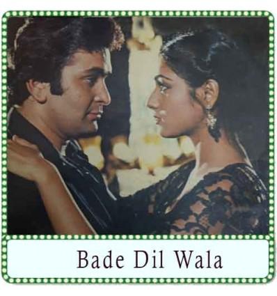 Aaya Sanam Aaya Deewane Tera Karaoke - Bade Dil Wala
