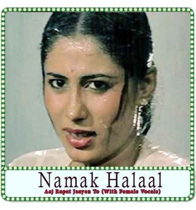 Aaj Rapat Jaayen To (With Female Vocals) Karaoke - Namak Halaal