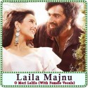 O Meri Lalila (With Female Vocals) Karaoke - Laila Majnu (MP3 Format)