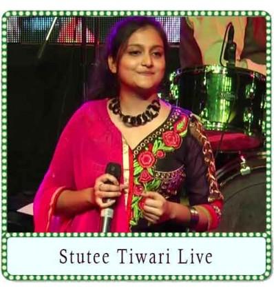 Tu Maane Ya Na Maane Karaoke - Stutee Tiwari Live (MP3 Format)