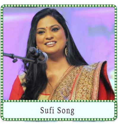 Je Tu Akhian De Samne Nahi Rehna Karaoke - Sufi Song (MP3 Format)