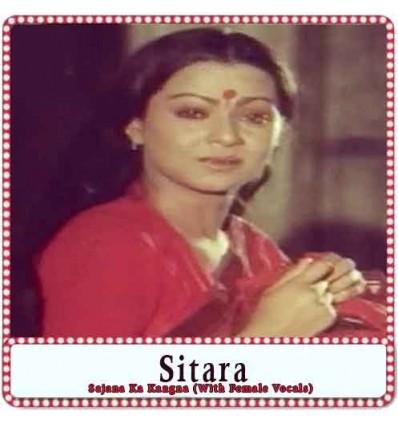 Sajna-Ka-Kangna-With-Female-Vocals-Sitara