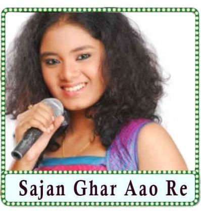 Sajan Ghar Aao Re Karaoke