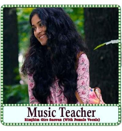 Rimjhim Gire Saawan (With Female Vocals) Karaoke