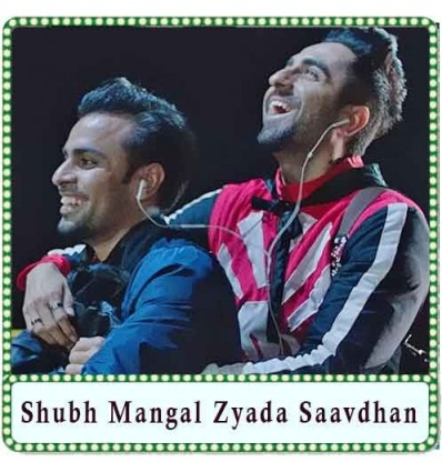 Mere Liye Tum Kaafi Ho Karaoke - Shubh Mangal Zyada Saavdhan