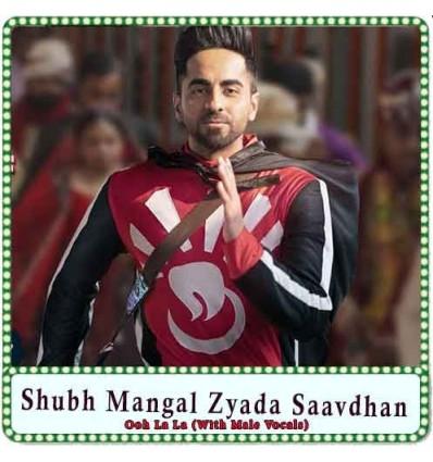 Ooh La La (With Male Vocals) Karaoke - Shubh Mangal Zyada Saavdhan